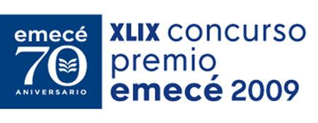 XLIX Concurso Premio Emecé 2009